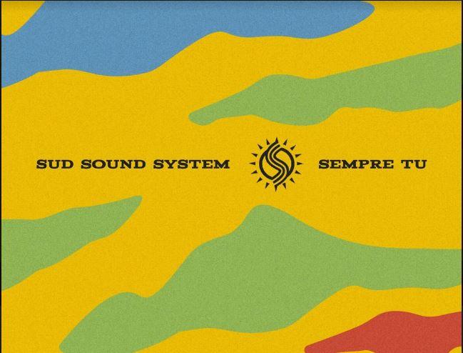 """""""Sempre tu"""" i Sud Sound System una canzone omaggio per il Sud"""