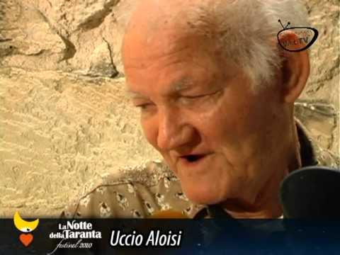 Una delle ultime interviste a Uccio Aloisi, durante la Notte della Taranta 2010