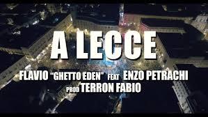 """A LECCE"" - Flavio GhettoEden feat Enzo Petrachi"