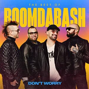 """Don't worry"" - Boomdabash"